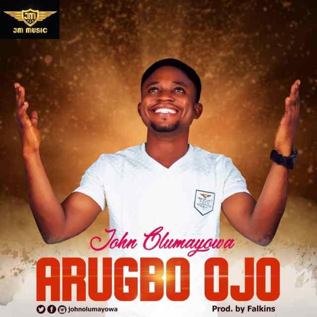 John Olumayowa | Arugbo Ojo