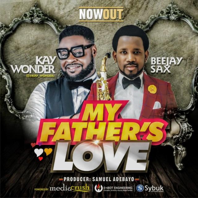 Kay Wonder | My Father's Love
