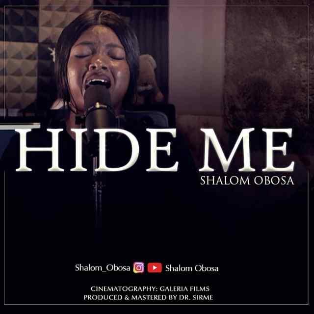 shalom obosa, Hide Me