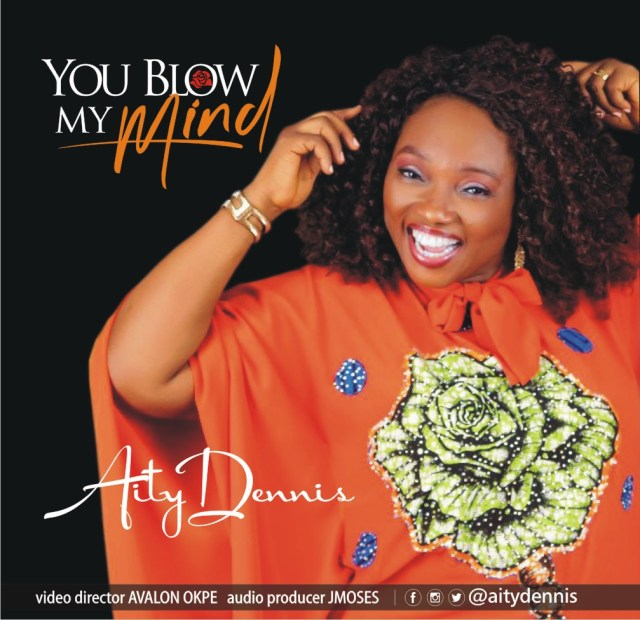 Aity Dennis | You Blow My Mind