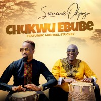 #SelahMusic: Sammie Okposo | Chukwu Ebube (God Of Glory) | Feat. Michael Stuckey [@SammieOkposo]