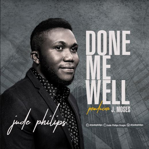 Jude Philips | Done Me Well