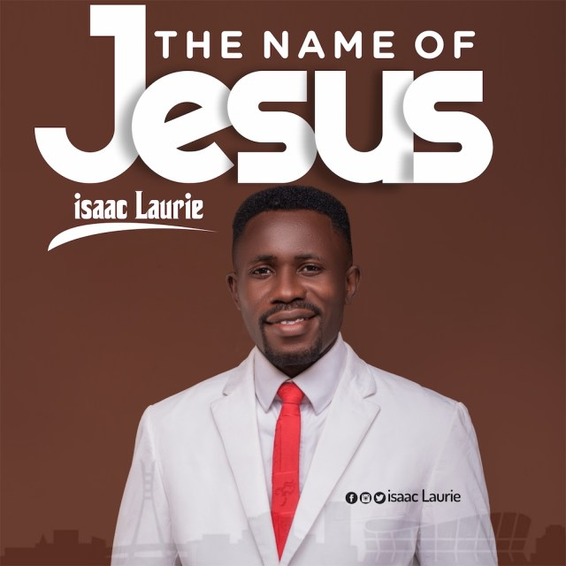 Isaac Laurie | The Name of Jesus [@IsaacLaurie2
