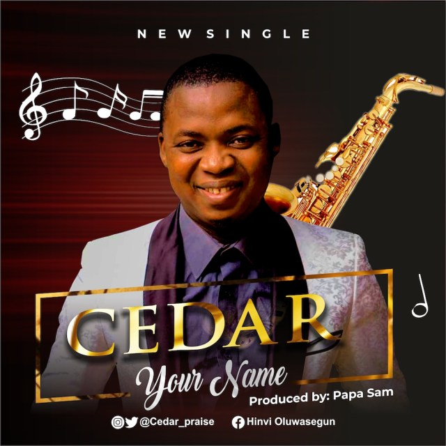 Fresh New Music By Cedar YOUR NAME | Mp3 Free