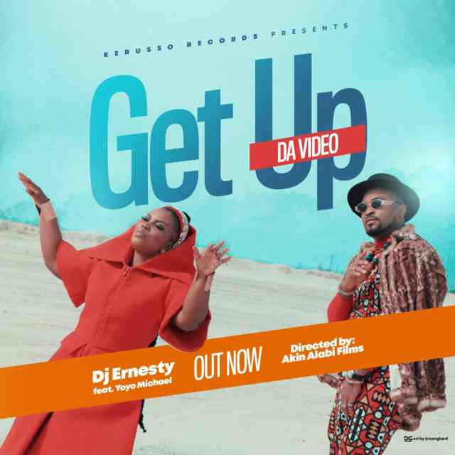 DJ Ernesty | Get Up | Feat. Yoyo Michaels