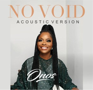 Onos Ariyo, No Void Acoustic Version