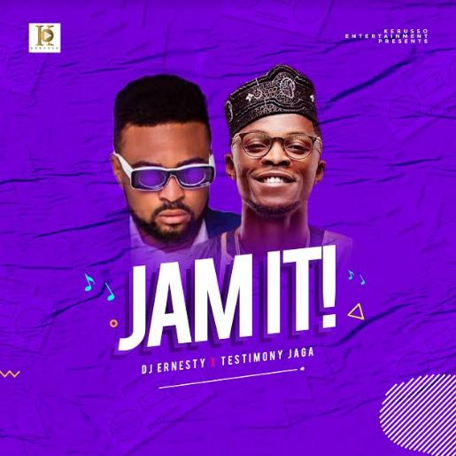 Fresh New Music By DJ Ernesty JAM IT | Mp4 Free Download