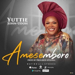 Yuttie John-Udoh   Amesemboro