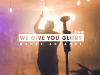 Manus Akpanke | We Give You Glory