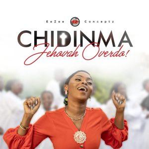 Chidinma Ekile Crosses Over To Gospel Music - Listen To Jehovah Overdo