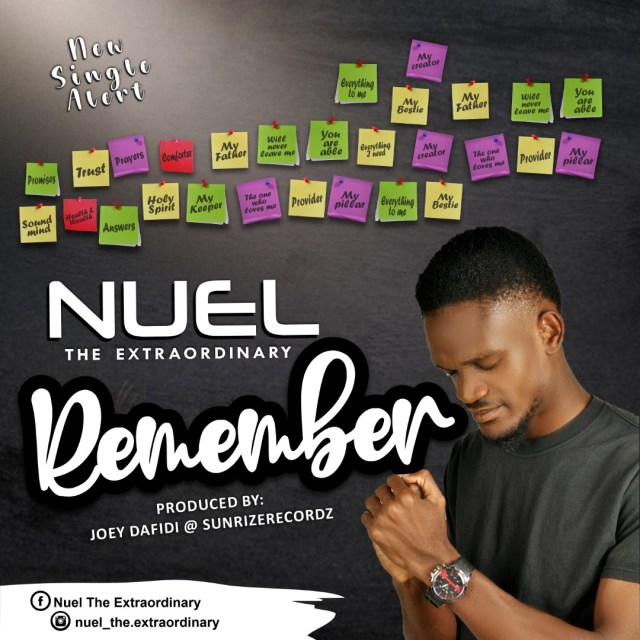 Nuel The Extraordinary | Remember