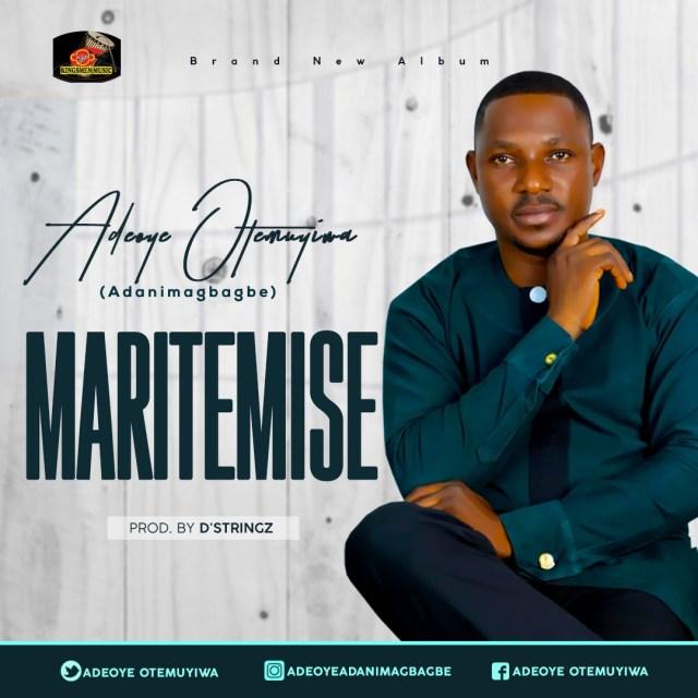 Adeoye Otemuyiwa | Maritemise