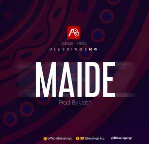 Blessings Ng | Maide, Amazing God