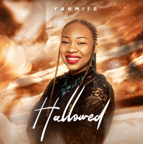 Yanmife Ajolore | Hallowed