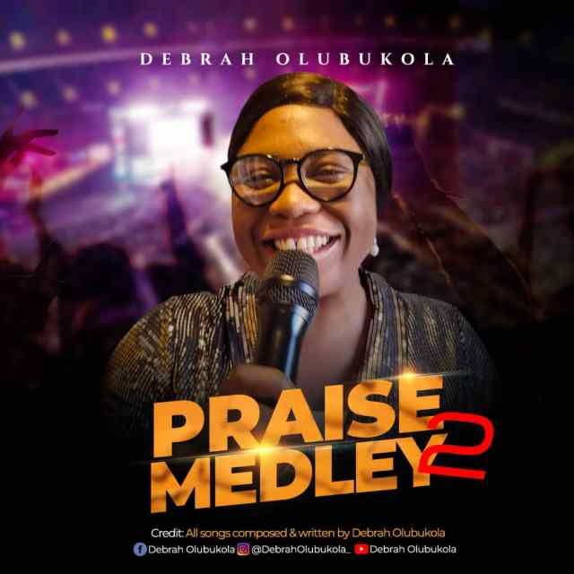 Debrah Olubukola | Praise Medley 2