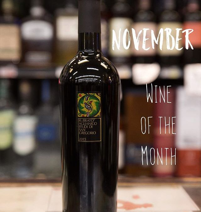 Wine of the Month for November is just in time for Thanksgiving !! Rubrato is…