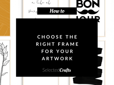 How to choose the right frame for your artwork