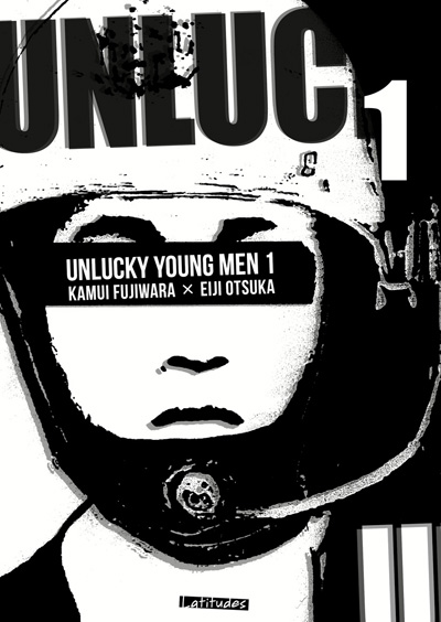Unlucky Young Men tome 1
