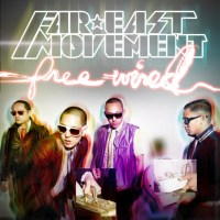 Far East Movement Free Wired