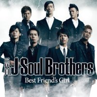 J-Soul Brothers Best Friend's Girl