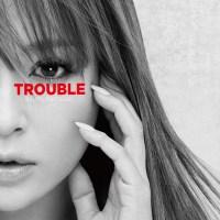 Ayumi Hamasaki Trouble CD Cover