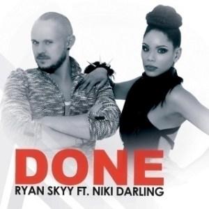 Ryan Skyy - Done