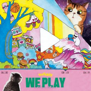 Weeekly We Play Cover