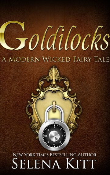 A Modern Wicked Fairy Tale: Goldilocks