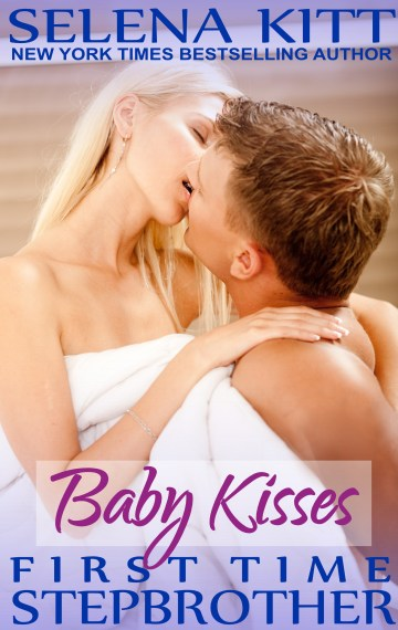 Stepbrother First Times: Baby Kisses