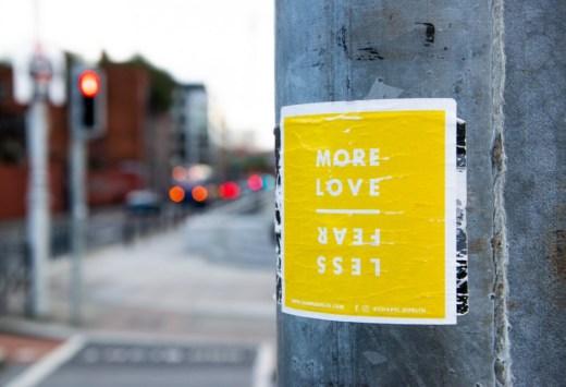 More love less fear