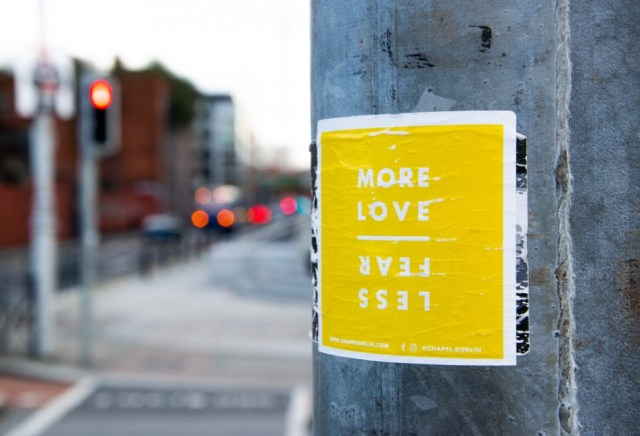 More love and less fear