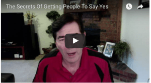 the-secrets-to-getting-people-to-say-yes