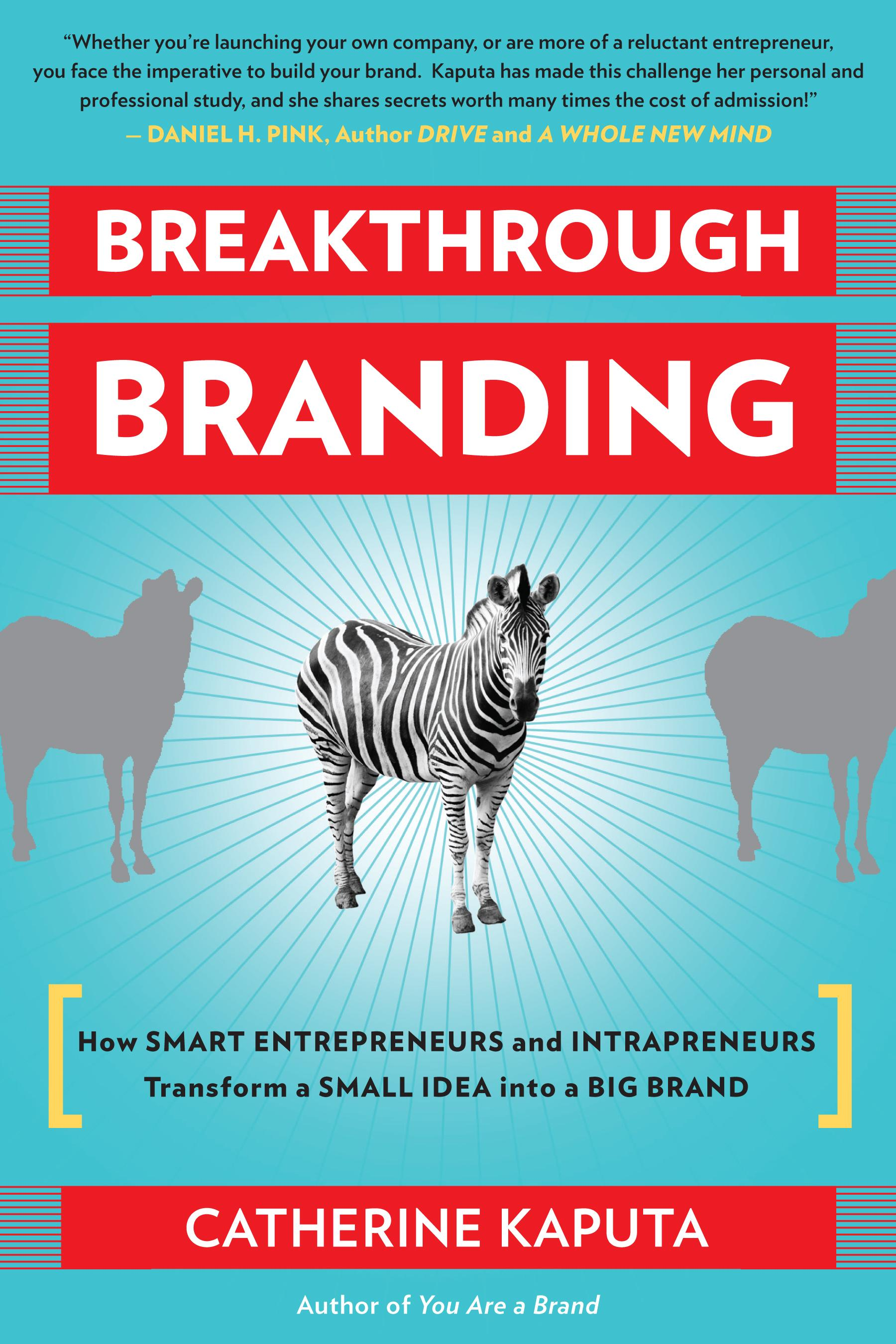 breakthrough branding catherine kaputaselfbrand breakthrough branding