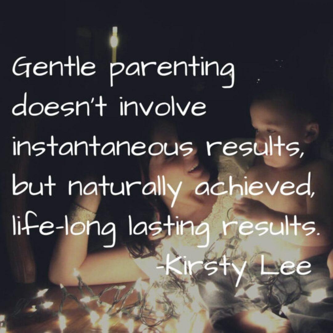 Gentle Parenting Quotes