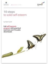 10 Steps to Solid Self Esteem