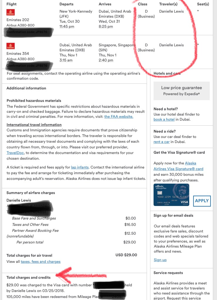 I paid $29.00 using Alaska Airline Mileage Plan miles for an Emirates Business Class flight from JFK to Dubai to Singapore