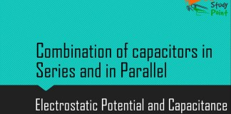Combination of capacitors in series and in parallel