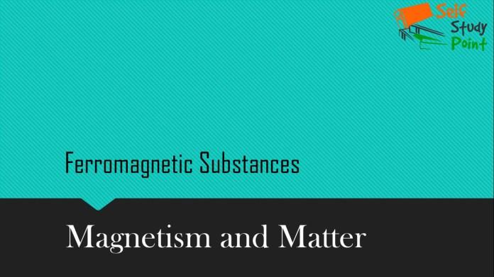 Ferromagnetic Substances