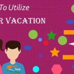 how to utilize summer vacation