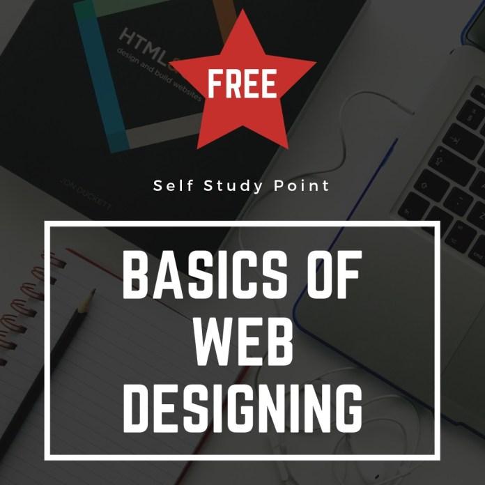 Basics of Web Desiging - Free Course