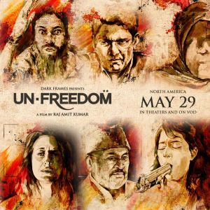 Unfreedom - Bhanu Uday, Adil Hussain, Woman, Bhavani Lee, Victor Banerjee, and Preeti Gupta