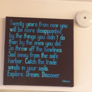 Another inspiration quote at the local post office which absolutely resonated with us!