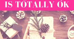 """woman holding gift wrapped in twine and with a pine cone attached to it with various holiday items scattered in the background with pink overlay and white text that reads, """"Why Giving to Yourself During the Holidays is Totally Ok"""""""