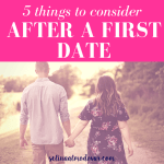 5 Things To Consider After A First Date