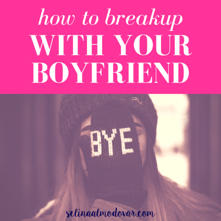 """girl with a beanie hat covering her face with a mitten that reads, """"Bye"""" with pink overlay and white text that reads, """"How to Breakup with Your Boyfriend"""""""