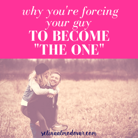 "girl laughing while being carried on back of guy who looks back at her and laughs in a grassy field with pink overlay and white text that reads, ""Why You're Forcing Your Guy to Become 'The One'"""