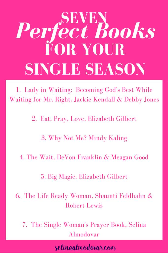 Seven Perfect Books for Your Single Season Infographic | Selina Almodovar, Christian Relationship Coach, Christian Relationship Blogger