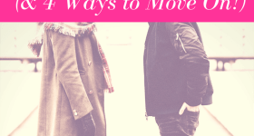3 Reasons Why You're Still Stuck on Your Ex & 4 Ways to Move On- By Selina Almodovar - Christian Relationship Blogger - Christian Relationship Coach (1)