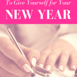 Best Gifts to Give Yourself for Your New Year