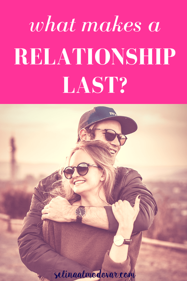 "guy hugging a girl from behind as they both wear sunglasses and laugh while looking in the opposite direction with pink overlay and white text that reads, ""What Makes A Relationship Last?"""